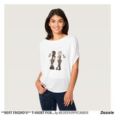 **FRATERNAL TWIN** OR **BEST FRIEND'S** T-SHIRT FOR WOMAN
