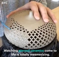 Watching Pierced Ceramics Come to Life Is Totally Mesmerizing - Brit + Co Videos - Raw Food Ceramic Techniques, Pottery Techniques, Pottery Painting Designs, Pottery Designs, Ceramic Pottery, Pottery Art, Ceramic Art, Mini Vasos, Cerámica Ideas