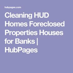 Cleaning HUD Homes Foreclosed Properties Houses for Banks Foreclosed Properties, Bank Owned Properties, Deep Cleaning Checklist, Hud Homes, Foreclosed Homes, Puerto Rico, Banks, Houses, Shopping