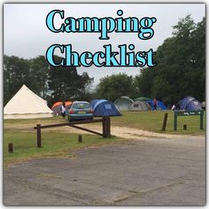 camping checklist http://thehousethatneverrests.com/2015/07/camping-checklist.html