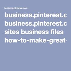 business.pinterest.com sites business files how-to-make-great-pins-guide-en.pdf