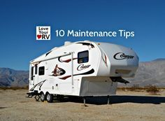 10 Simple Tips to Help Maintain the RV - tips to keep your RV working smoothly http://www.loveyourrv.com/10-simple-tips-help-maintain-rv/ #RV #RVing #Tips