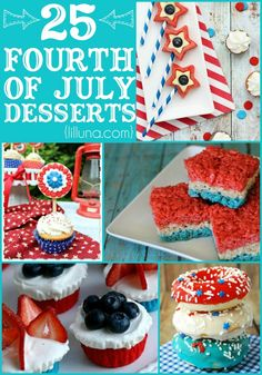 25+ Fourth of July Desserts that are yummy and Red, White and Blue!! { lilluna.com }