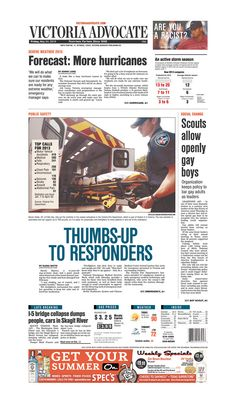 Here is the front page of the Victoria Advocate for Friday, May 24, 2013. To subscribe to the award-winning Victoria Advocate, please call 361-574-1200 locally or toll-free at 1-800-365-5779. Or you can pick up a copy at one of the numerous locations around the Crossroads region.