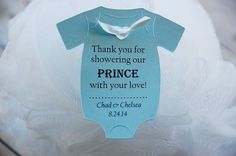 Thank you for showering our PRINCE with your love ~ Baby Shower thank you party favor onesie gift tags. A perfect addition to those loofahs or other gifts!