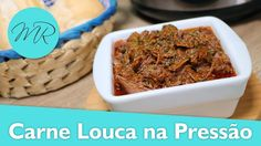 Carne Louca na Pressão / Carne Desfiada de Festa / Carne Maluca - Receit...