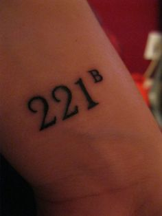 "fuckyeahtattoos: "" I just got this on my wrist yesterday. It's my second tattoo. is for the address of Sherlock Holmes, which is Baker Street. I've loved Sherlock Holmes and most of its."
