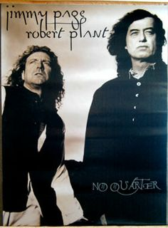 Original promotional poster for Jimmy Page and Robert Plant from Led Zeppelin's album No Quarter from 20 x inches. Led Zeppelin Poster, No Quarter, Jimmy Page, Jeremy Renner, Robert Plant, Concert Posters, Rock N Roll, My Music, Album