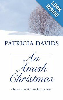 An Amish Christmas (Brides of Amish Country): Patricia Davids: 9781410437679: Amazon.com: Books