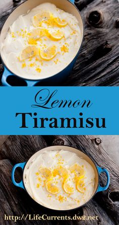 Lemon Tiramisu -- Light and airy, this special dessert is perfect to end any meal.  by Life Currents