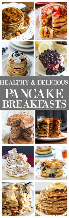Healthy and Delicious pancakes to take your breakfast to the next level- Options for EVERYONE including VEGAN options!