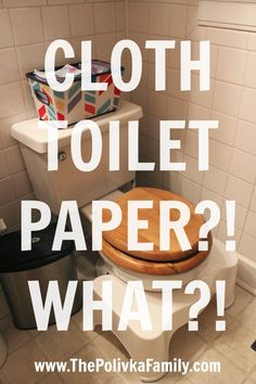 """#Prepper - Switching to Family Cloth (i.e. cloth toilet paper) - may have to file this for """"Maybe later :-D"""