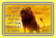 Let your Faith Roar