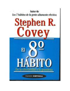 El 8 hábito  Stephen Covey
