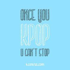 """""""Once you Kpop, you can't stop."""" True/False? #kcon2013 #kpop #hallyu"""
