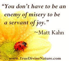 Favorite quotes from spiritual teacher and intuitive healer Matt Kahn. www.TrueDivineNature.com
