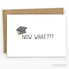 """Congratulations Card Schools done! Woohoo!...Umm what now? - Blank Inside - A2 size (4.25"""" x 5.5"""") - 100% Recycled Heavy Card Stock with 100% Recycled Kraft Envelope - Packaged in Biodegradable/Compos"""
