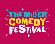 The Miller Comedy Festival - Holly Walsh - Marcel Lucont - Adam Hess - Jonny Awsum - Allyson June Smith