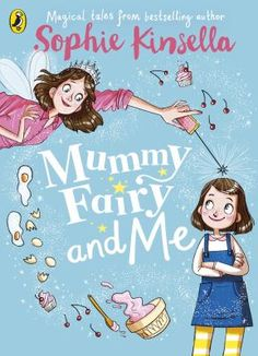 Buy Mummy Fairy and Me by Marta Kissi, Sophie Kinsella and Read this Book on Kobo's Free Apps. Discover Kobo's Vast Collection of Ebooks and Audiobooks Today - Over 4 Million Titles! Margaret Atwood, Got Books, Books To Read, Sophie Kinsella Books, Baguette, Software Download, Edition Jeunesse, Penguin Books, What To Read