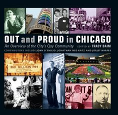 Free Book - Out and Proud in Chicago: An Overview of the City's Gay Community, by Tracy Baim, is free from Barnes & Noble, courtesy of publisher Agate Surrey.