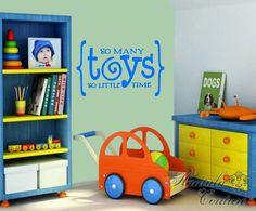 Playroom Vinyl Decor - So Many Toys So Little Time