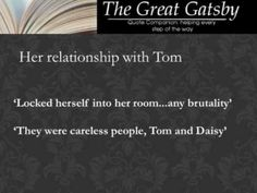 an analysis of gatsby and daisys relationship in the great gatsby by f scott fitzgerald ← the great gatsby by f scott fitzgerald  it is not just daisy that is not very fond of her husband as the narrator of 'the great gatsby' recalls.
