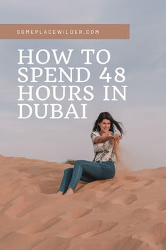 A 2 day travel guide for Dubai / Someplace Wilder by Whitney Gabriel Dubai Travel Guide, Our Last Night, D Book, Heritage Hotel, Cultural Experience, Hotel S, I Win, Stunning View