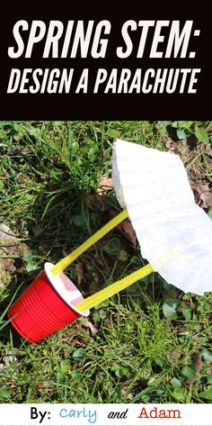 Get students excited for spring and STEM by designing a parachute to slow down a cup as it falls to the ground after being dropped. (Spring STEM Activity)