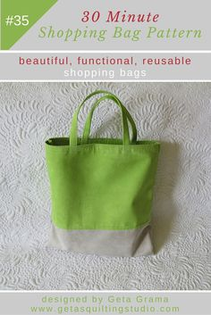 Quick shopping bag pattern- learn to sew beautiful, reusable shopping bags. No lining, no seam allowances exposed, clean and elegant look!