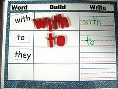 Working on sight words. Read, build with magnet letters and write.