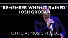 Josh Groban Ft. Judith Hill - Remember When It Rained [Official Music Vi...