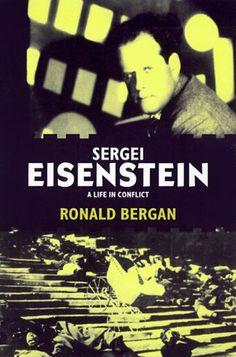 Sergei Eisenstein: A Life in Conflict (Ronald Bergan)