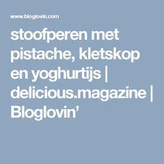 stoofperen met pistache, kletskop en yoghurtijs | delicious.magazine | Bloglovin'