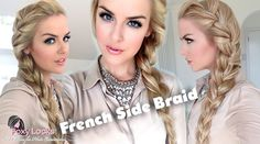 How To: Big French Side Braid   Probably the easiest braiding tutorial I've ever watched!