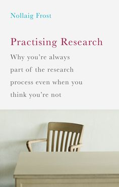 Practicing Research book cover ©Palgrave Macmillan
