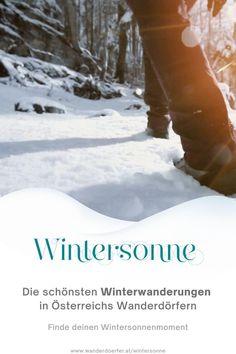 Entdecke die schönsten Winterwanderwege in Österreichs Wanderdörfern und besonders schöne Winterdörfer für deinen perfekten Wintersonnenmoment.