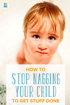 Do you nag your kids over everyday little things like taking a bath or putting dishes away? Here are ideas and tips to stop nagging your child to get stuff done.