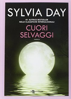 Cuori selvaggi di Sylvia Day http://www.amazon.it/dp/8865085622/ref=cm_sw_r_pi_dp_Jq5Mvb0WWJ1P0