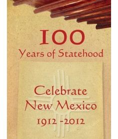 Image detail for -100 Years of Statehood - Celebrate New Mexico!