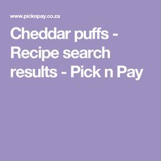 Looking for a quick dinner or a delicious dessert? Search through our vast range of Pick n Pay recipes and get cooking like a pro. Puff Recipe, Sifted Flour, Sushi Recipes, Recipe Search, Just Cooking, Cheddar, Drake, Baking Recipes, Delicious Desserts