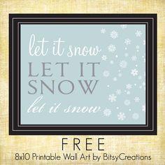 BitsyCreations: FREE Let It Snow Printable