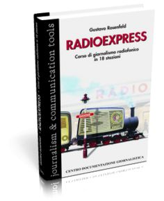 RadioExpress: il libro sul Giornalismo Radiofonico di G.Rosenfeld