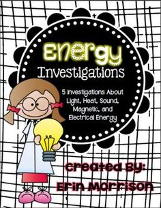 Energy Investigations- 5 stations for your students to explore light, heat, sound, electrical, and magnetic energy. FUN!