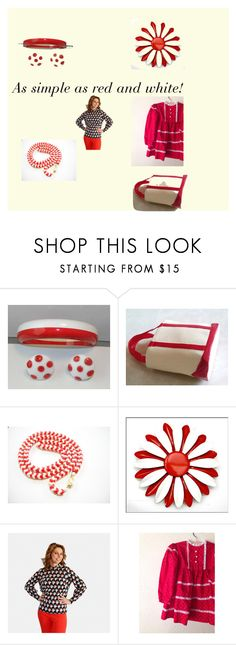 """A simple as red and white! Vintage finds from TeamLove on ETSY!n"" by findcharlotte on Polyvore featuring vintage, women's clothing, women's fashion, women, female, woman, misses and juniors"