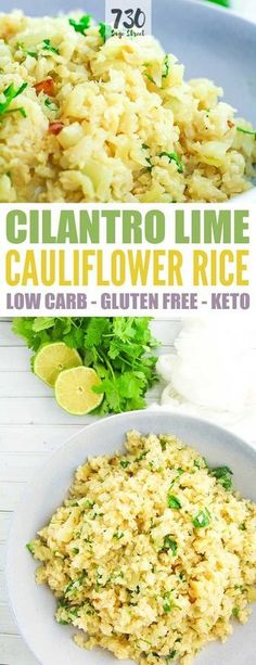 Cilantro Lime Cauliflower Rice Recipe - Low carb, gluten free, keto and dairy free! #lowcarb #keto #glutenfree #dairyfree #cauliflower