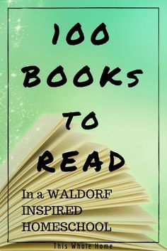 Waldorf is known for emphasising story telling in lessons. But that's no excuse to miss out on some amazing children's literature! In this list of 100 books to include in your Waldorf-i…