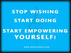 start doing what makes ýou happy - start beeing #you - enjoy the process - Never give up on what makes u #happy! #sezaicoban