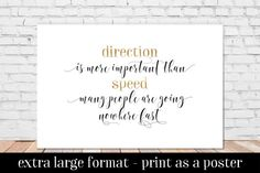 Print at Home or as a Poster!  Inspirational Wall Art Keep Moving New Year Resolution Goal Step in the Right Direction is More Important than Speed Nowhere Fast HH0702