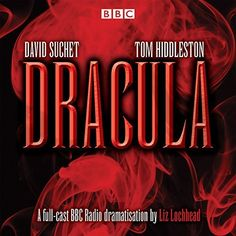 Dracula: Starring David Suchet and Tom Hiddleston (BBC Audio) Dracula Book, Bram Stoker's Dracula, Count Dracula, Tom Hiddleston, Jane Austen, Bbc Worldwide, David Suchet, Star David, Classic Horror Movies