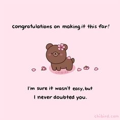 Cute Inspirational Quotes, Cute Quotes, Motivational Quotes, Kawaii Quotes, Cheer Up Quotes, Believe In You, Love You, Chibird, Wholesome Memes